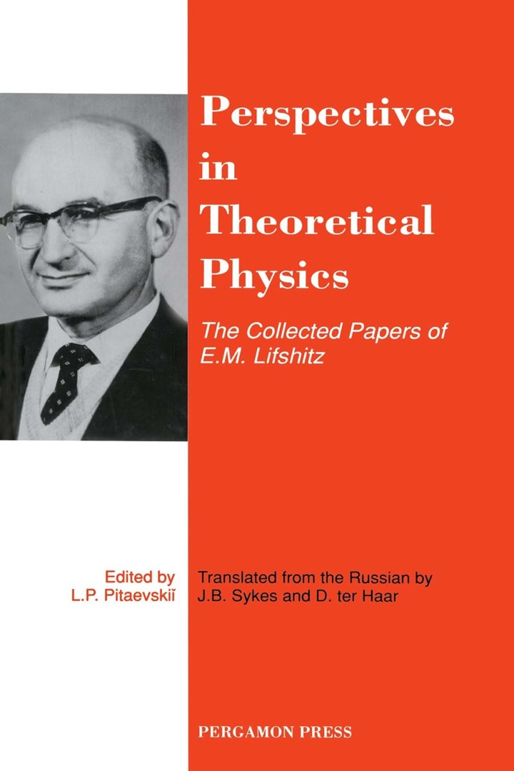 Perspectives in Theoretical Physics: The Collected Papers of E\M\Lifshitz