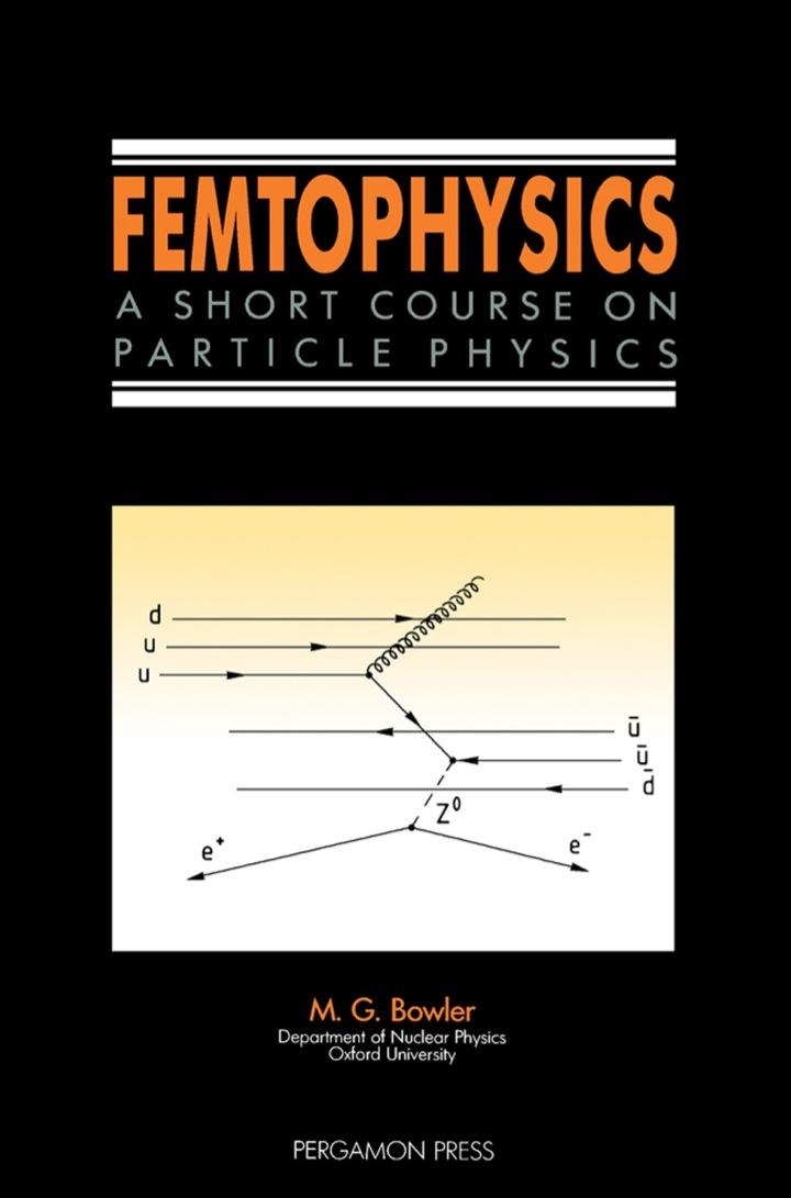 Femtophysics: A Short Course on Particle Physics