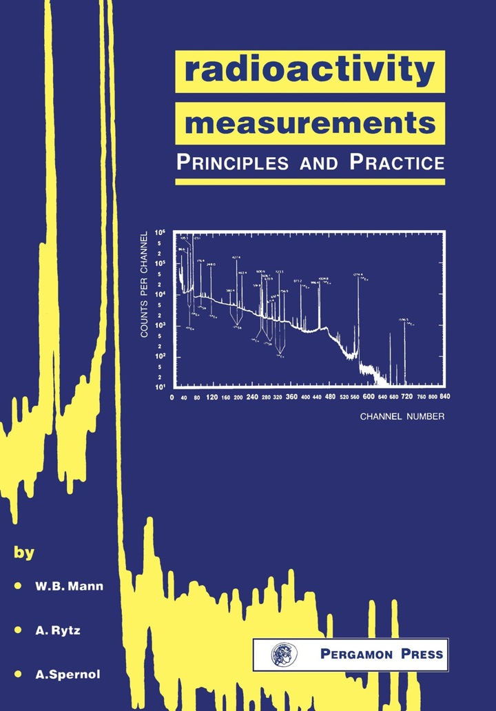 Radioactivity Measurements: Principles and Practice