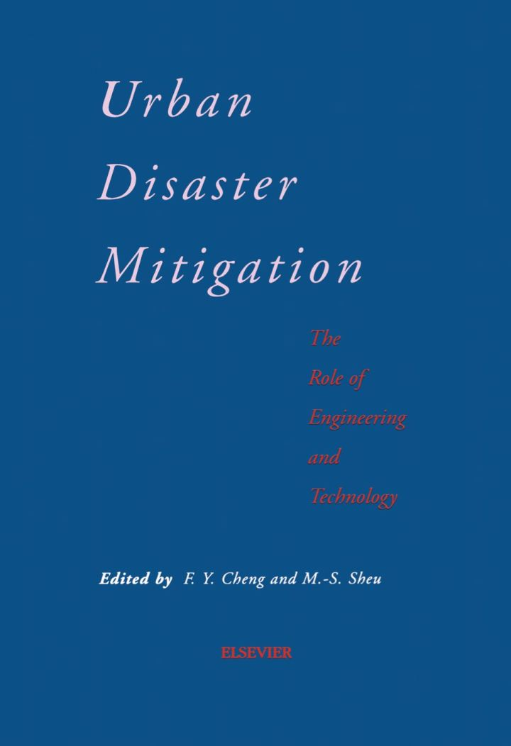 Urban Disaster Mitigation: The Role of Engineering and Technology: The Role of Engineering and Technology