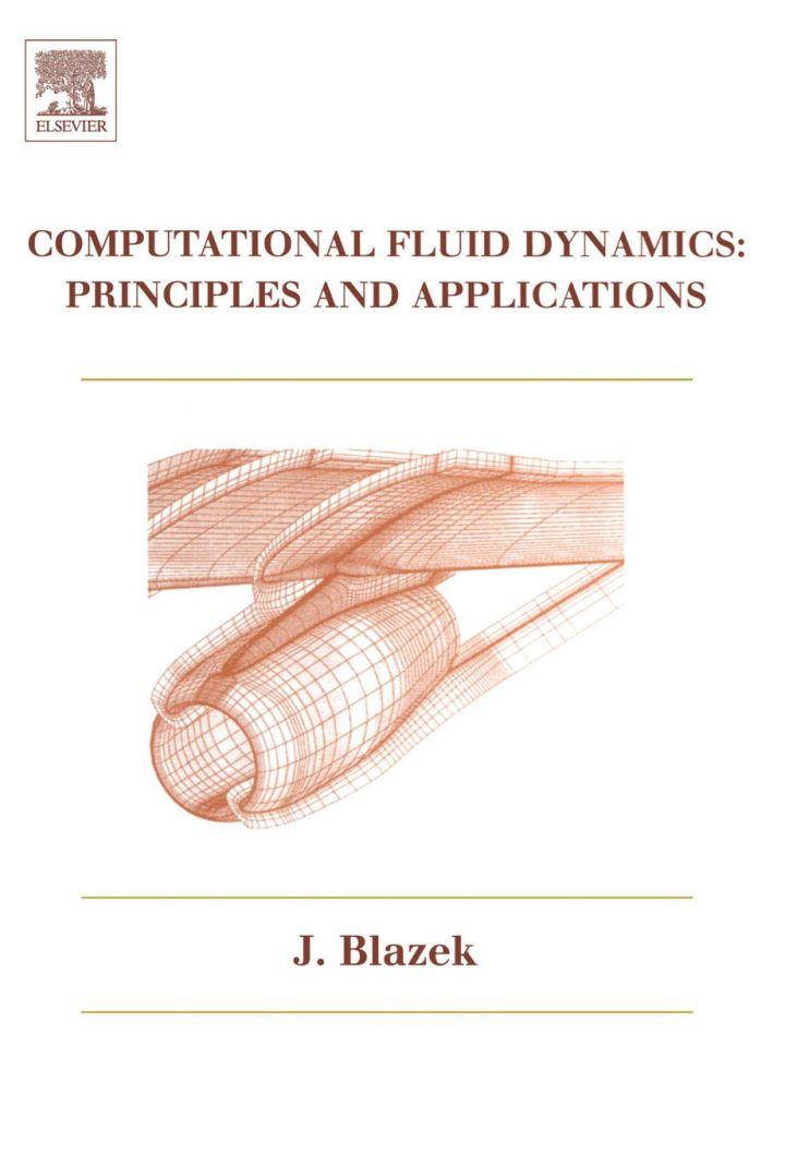 Computational Fluid Dynamics: Principles and Applications: Principles and Applications
