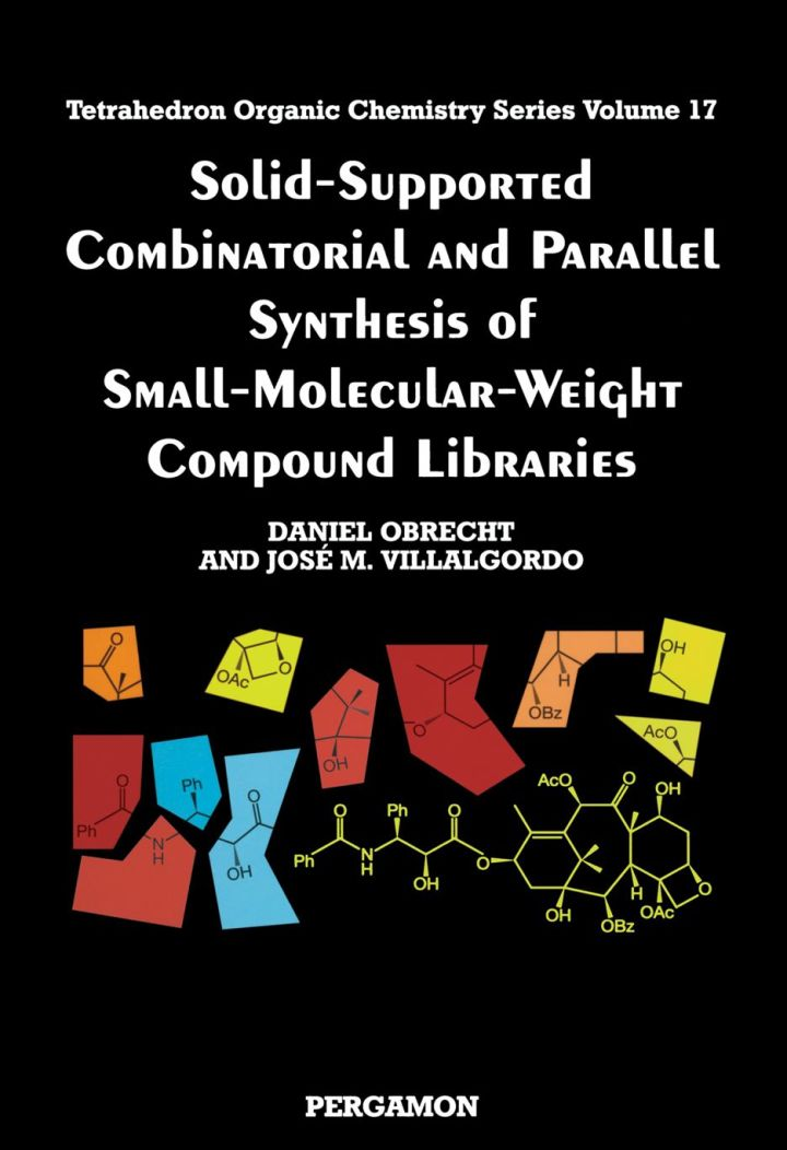 Solid-Supported Combinatorial and Parallel Synthesis of Small-Molecular-Weight Compound Libraries