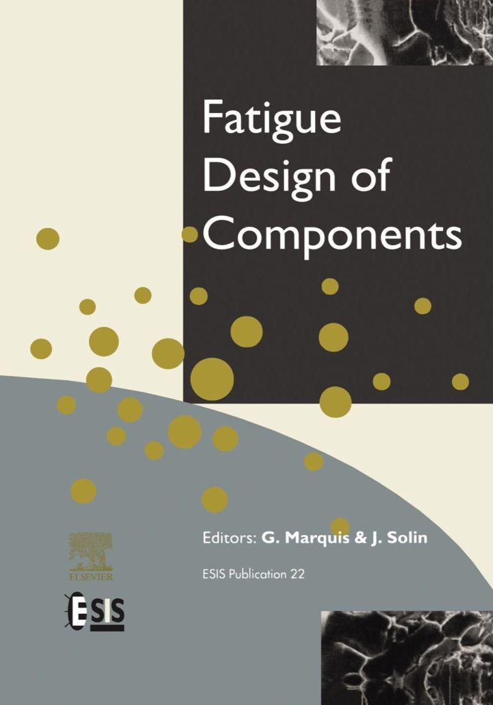 Fatigue Design of Components