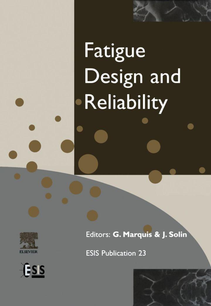 Fatigue Design and Reliability
