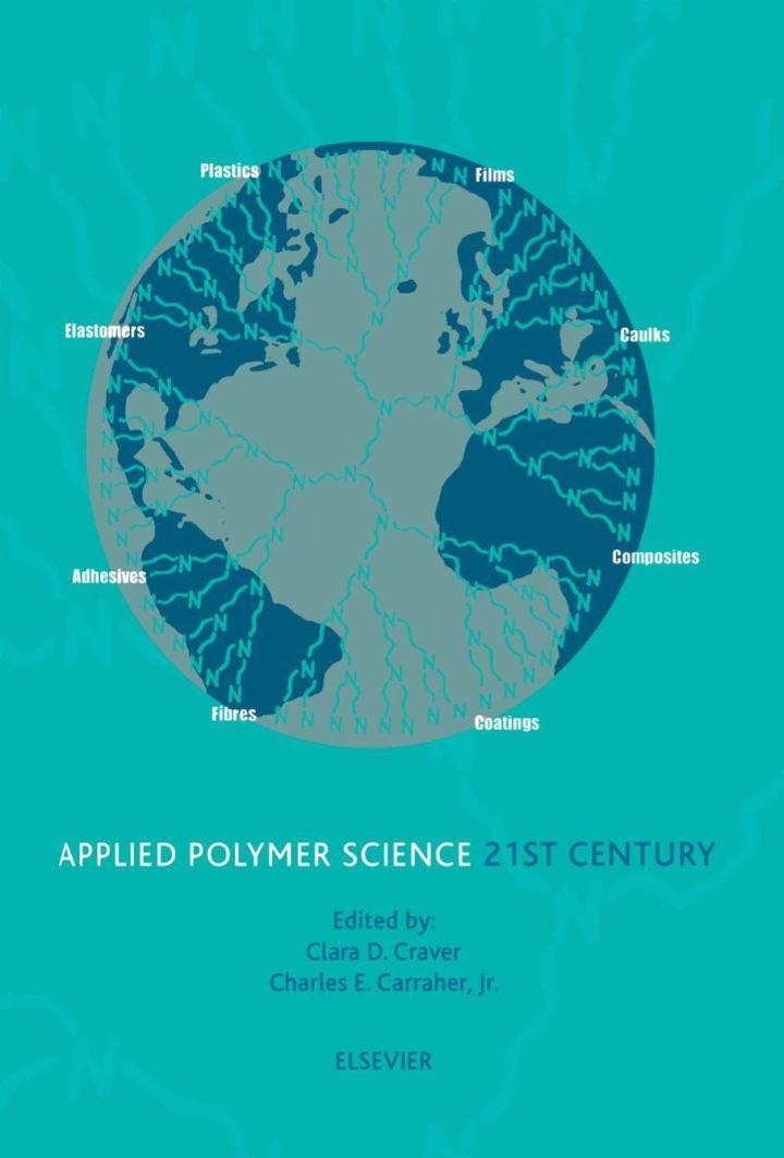 Applied Polymer Science: 21st Century: 21st Century