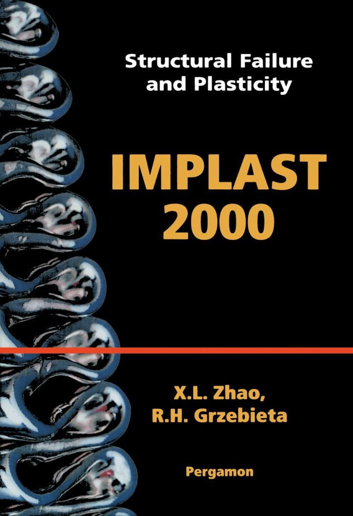 Structural Failure and Plasticity: IMPLAST 2000<br>4-6 October 2000, Melbourne, Australia