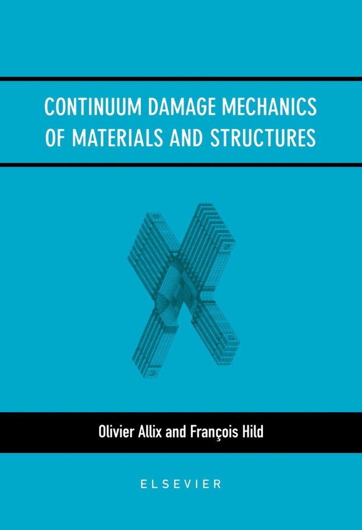 Continuum Damage Mechanics of Materials and Structures
