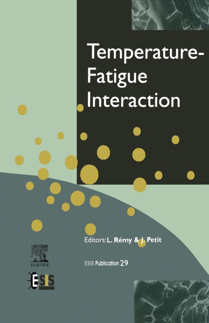Temperature-Fatigue Interaction