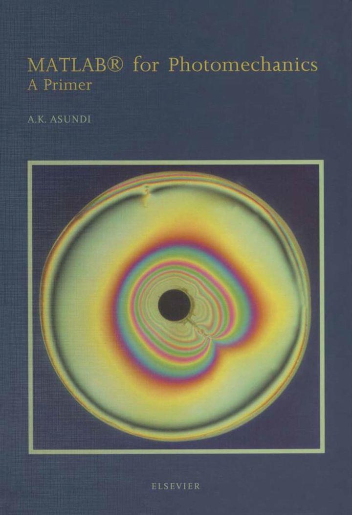 MATLAB® for Photomechanics- A Primer