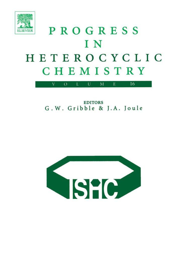 Progress in Heterocyclic Chemistry: Volume 16