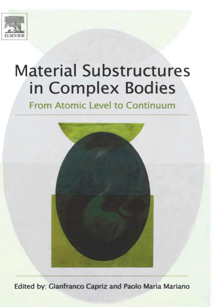 Material Substructures in Complex Bodies: From Atomic Level to Continuum
