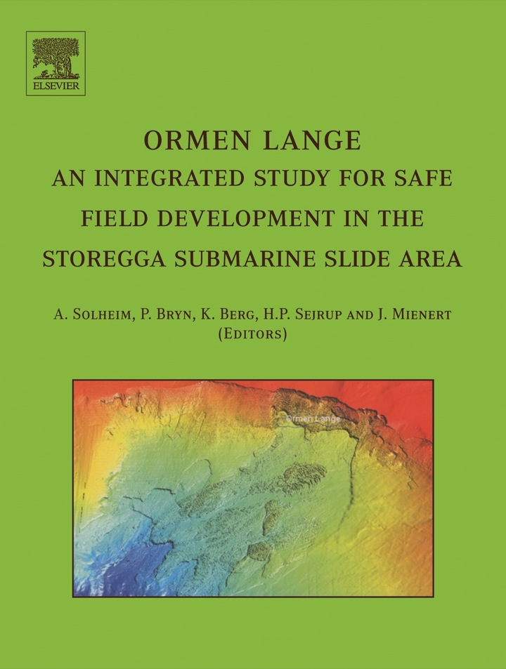 Ormen Lange - an integrated study for safe field development in the Storegga submarine area