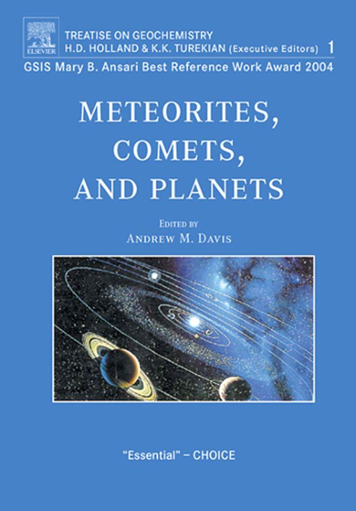 Meteorites, Comets and Planets: Treatise on Geochemistry, Volume 1