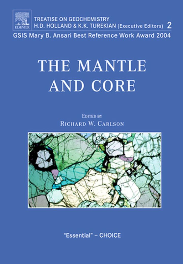 The Mantle and Core: Treatise on Geochemistry, Volume 2