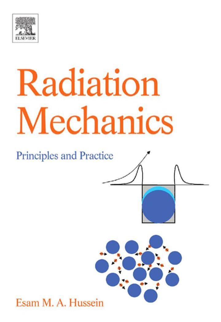 Radiation Mechanics: Principles & Practice