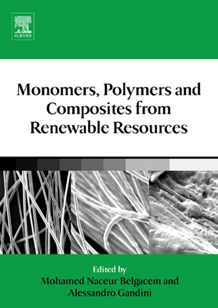 Monomers, Polymers and Composites from Renewable Resources