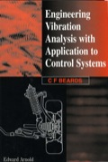 Engineering Vibration Analysis with Application to Control Systems 9780080523651