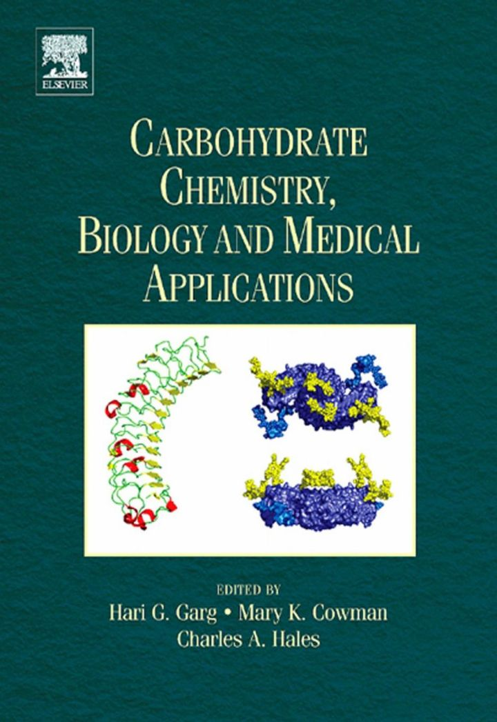 Carbohydrate Chemistry, Biology and Medical Applications