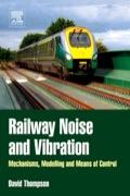 Railway Noise and Vibration 9780080914435