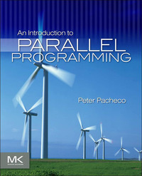 An Introduction To Parallel Programming 9780123742605 9780080921440 Vitalsource