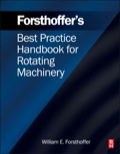 Forsthoffer's Best Practice Handbook for Rotating Machinery 9780080966779