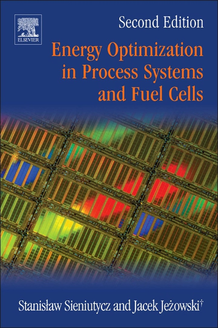 Energy Optimization in Process Systems and Fuel Cells