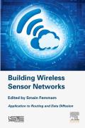 Building Wireless Sensor Networks 9780081024133
