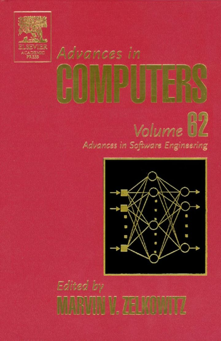 Advances in Computers: Advances in Software Engineering