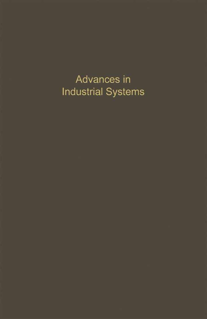 Control and Dynamic Systems V37: Advances in Industrial Systems: Advances in Theory and Applications