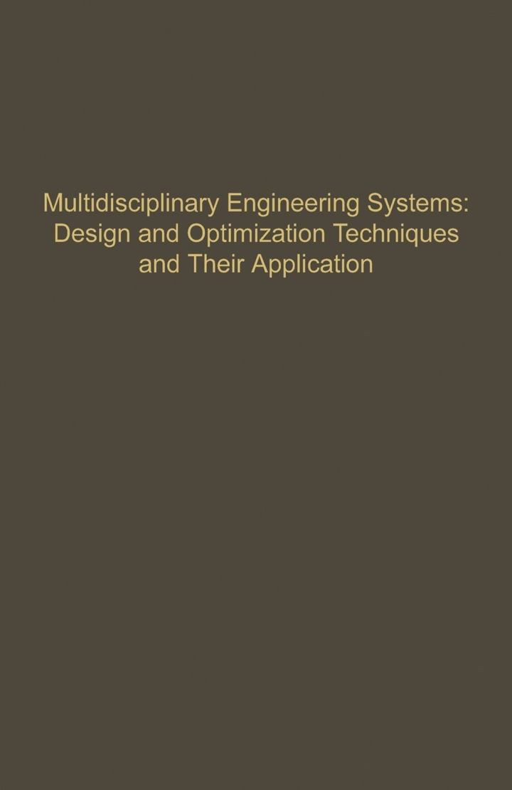 Control and Dynamic Systems V57: Multidisciplinary Engineering Systems: Design and Optimization Techniques and Their Application: Advances in Theory and Applications