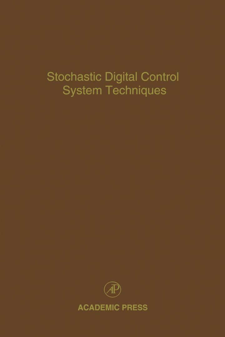 Stochastic Digital Control System Techniques: Advances in Theory and Applications