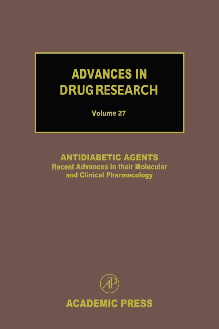 Antidiabetic Agents: Recent Advances in their Molecular and Clinical Pharmacology: Recent Advances in their Molecular and Clinical Pharmacology