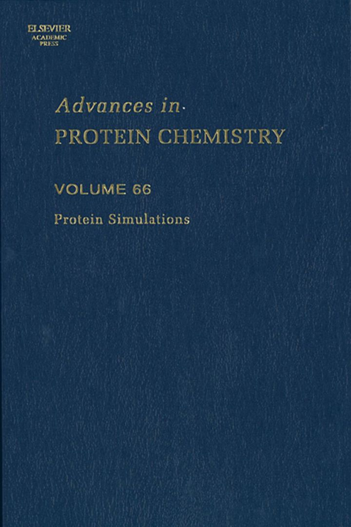 Protein Simulations: Advances in Protein Chemistry