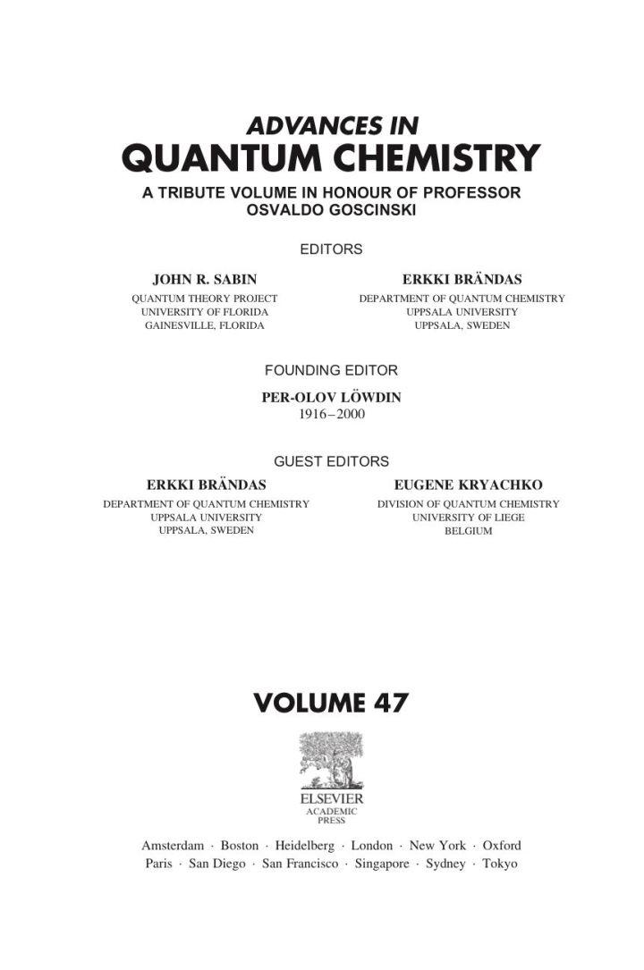 Advances in Quantum Chemistry: A Tribute Volume in Honour of Professor Osvaldo Goscinski