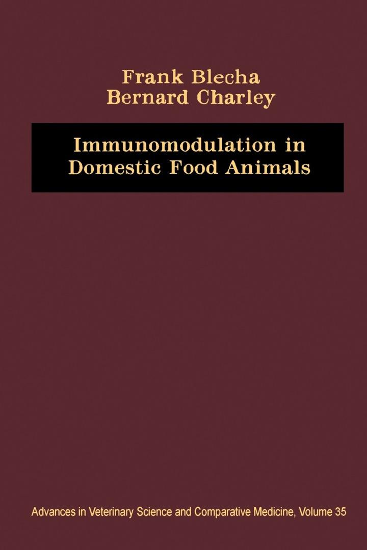 Immunomodulation in Domestic Food Animals: Advances in Veterinary Science and Comparative Medicine