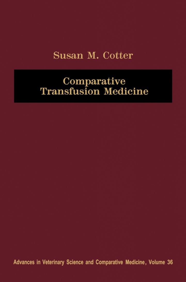 Comparative Transfusion Medicine