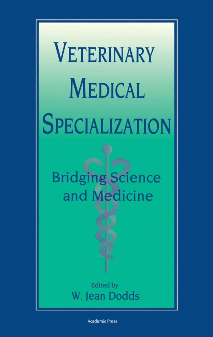 Veterinary Medical Specialization: Bridging Science and Medicine: Bridging Science and Medicine