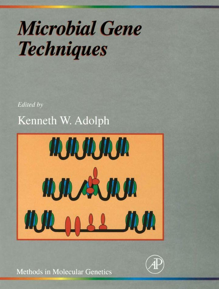 Microbial Gene Techniques: Molecular Microbiology Techniques Part B