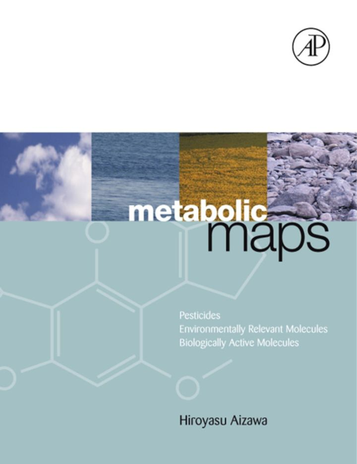 Metabolic Maps: Pesticides, Environmentally Relevant Molecules and Biologically Active Molecules