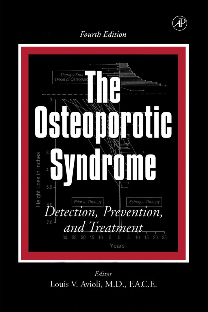 The Osteoporotic Syndrome: Detection, Prevention, and Treatment
