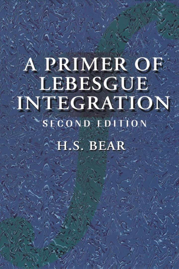 A Primer of Lebesgue Integration
