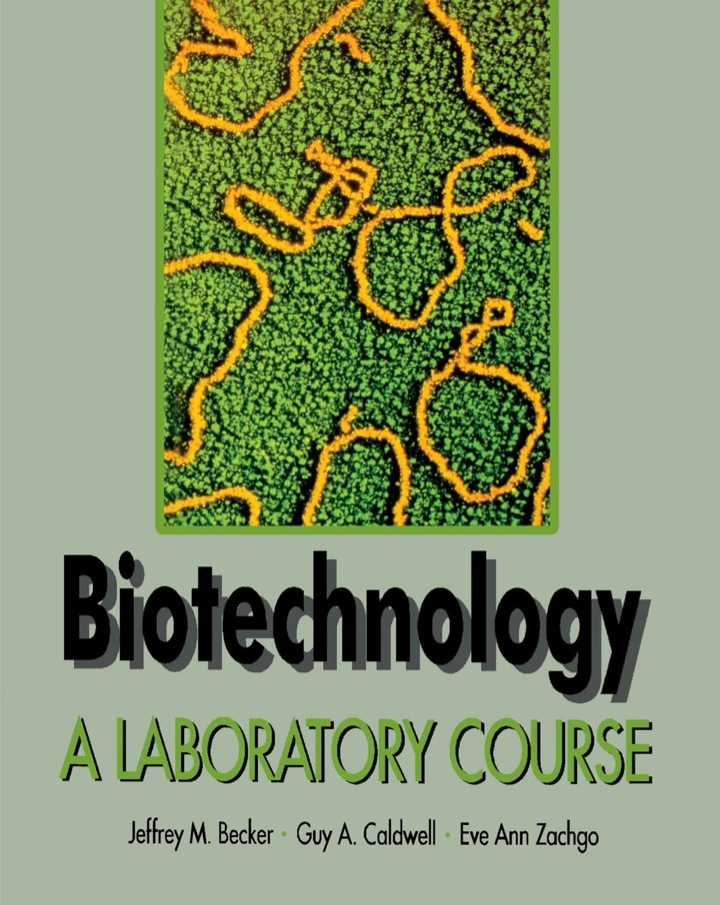 Biotechnology: A Laboratory Course
