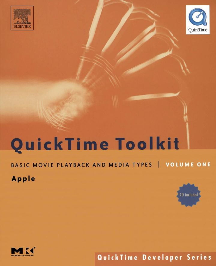 QuickTime Toolkit Volume One: Basic Movie Playback and Media Types