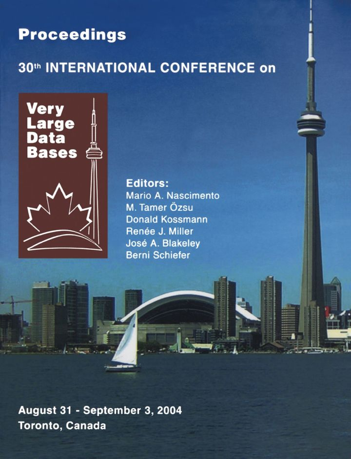 Proceedings 2004 VLDB Conference: The 30th International Conference on Very Large Databases (VLDB)