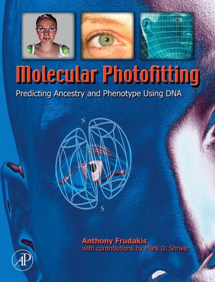 Molecular Photofitting: Predicting Ancestry and Phenotype Using DNA