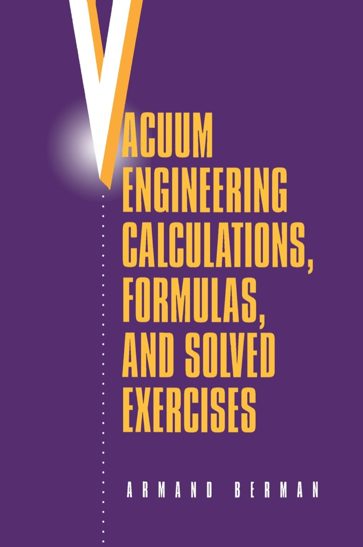 Vacuum Engineering Calculations, Formulas, and Solved Exercises