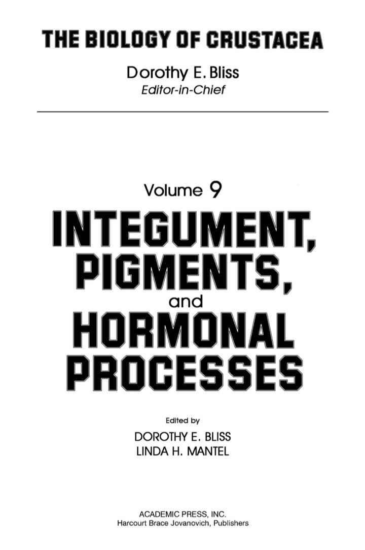 Integument, Pigments, and Hormonal Processes: Volume 9: Integument, Pigments and Hormonal Processes