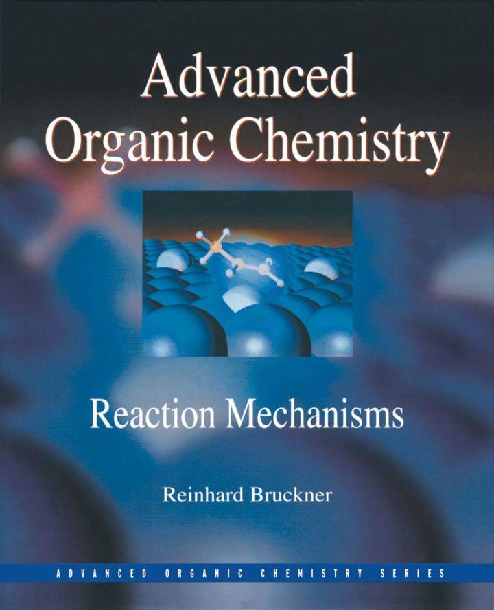 Advanced Organic Chemistry: Reaction Mechanisms