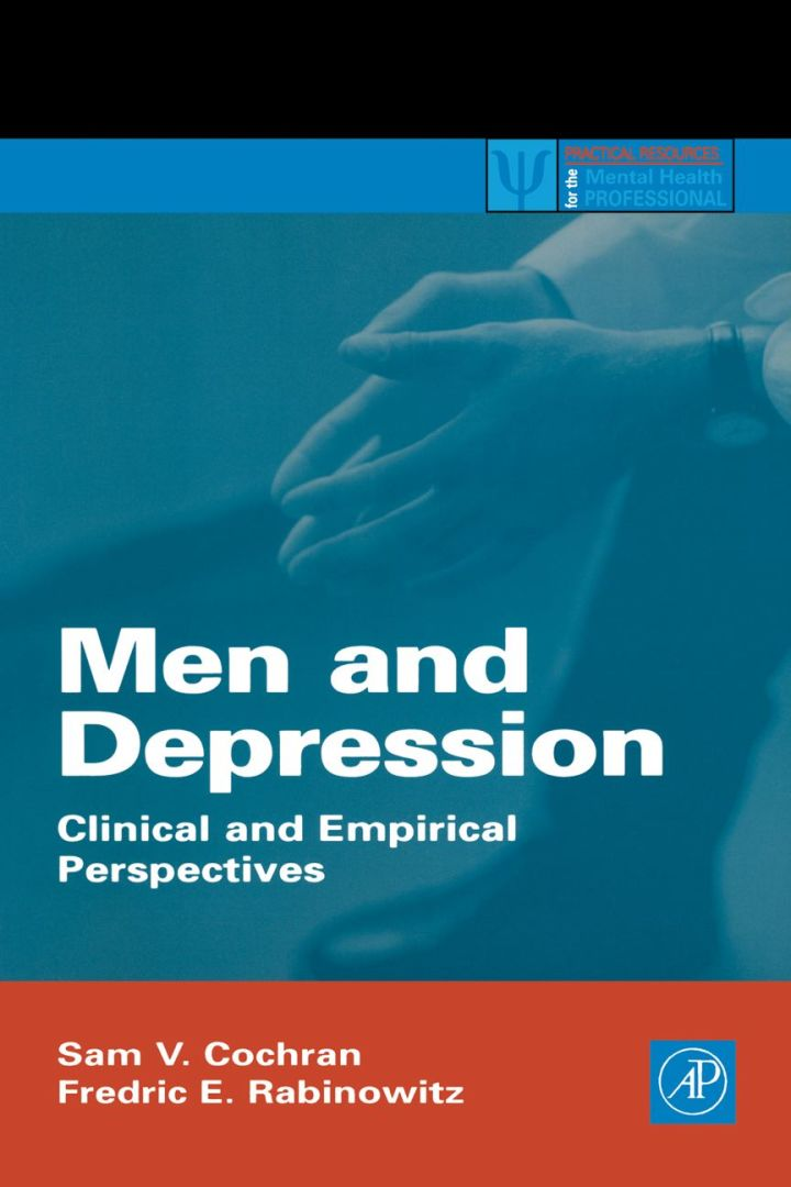 Men and Depression: Clinical and Empirical Perspectives