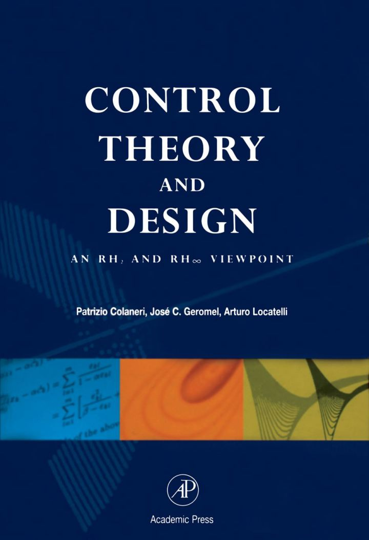 Control Theory and Design: An RH2 and RH Viewpoint